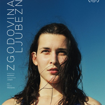 The poster for Zgodovina ljubezni (2018). In this photo:  Doroteja Nadrah
