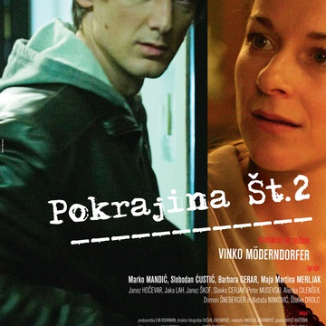 The poster for Pokrajina Št. 2 (2008). In this photo:  Barbara Cerar, Marko Mandić